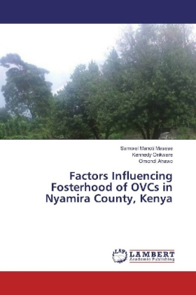 Factors Influencing Fosterhood of OVCs in Nyamira County, Kenya | Dodax.ch