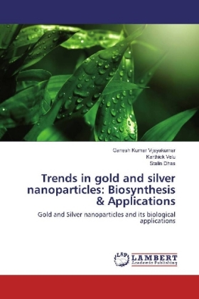 Trends in gold and silver nanoparticles: Biosynthesis & Applications | Dodax.pl
