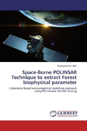 Space-Borne POLINSAR Technique to extract Forest biophysical parameter | Dodax.pl