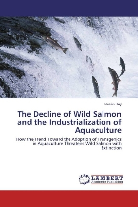 The Decline of Wild Salmon and the Industrialization of Aquaculture | Dodax.ch