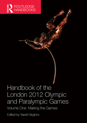 Handbook of the London 2012 Olympic and Paralympic Games. Vol.1   Dodax.ch