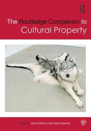 The Routledge Companion to Cultural Property   Dodax.ch