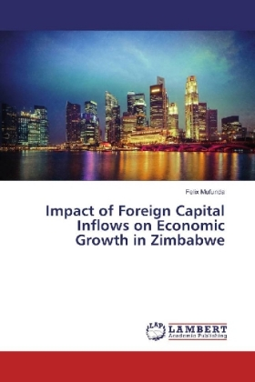 Impact of Foreign Capital Inflows on Economic Growth in Zimbabwe | Dodax.fr