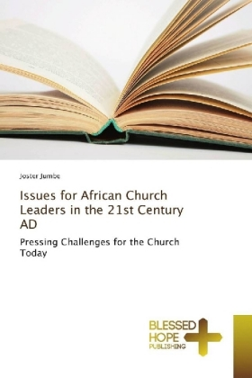 Issues for African Church Leaders in the 21st Century AD   Dodax.at