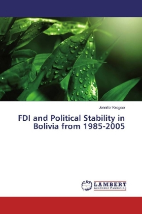 FDI and Political Stability in Bolivia from 1985-2005 | Dodax.pl