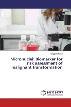 Micronuclei: Biomarker for risk assessment of malignant transformation | Dodax.ch