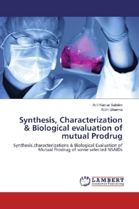 Synthesis, Characterization & Biological evaluation of mutual Prodrug | Dodax.ch
