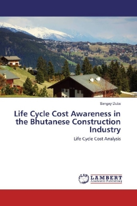 Life Cycle Cost Awareness in the Bhutanese Construction Industry | Dodax.at
