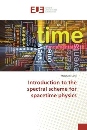 Introduction to the spectral scheme for spacetime physics | Dodax.co.jp
