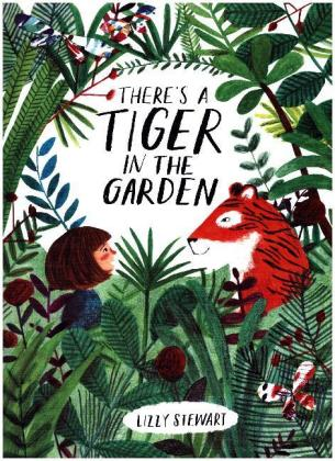 There's a Tiger in the Garden   Dodax.es
