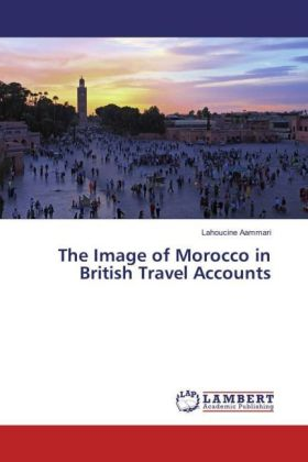 The Image of Morocco in British Travel Accounts | Dodax.at