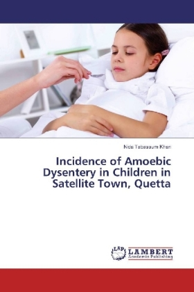 Incidence of Amoebic Dysentery in Children in Satellite Town, Quetta | Dodax.pl