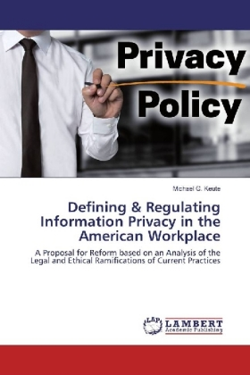 Defining & Regulating Information Privacy in the American Workplace | Dodax.at