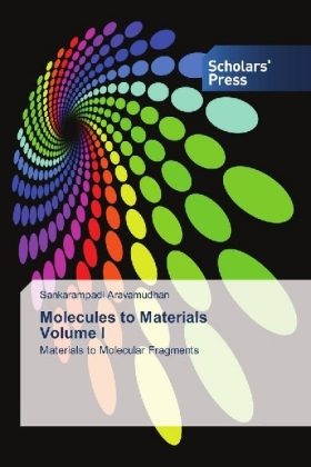 Molecules to Materials Volume I | Dodax.pl