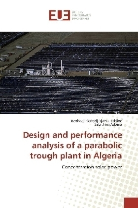 Design and performance analysis of a parabolic trough plant in Algeria | Dodax.ch