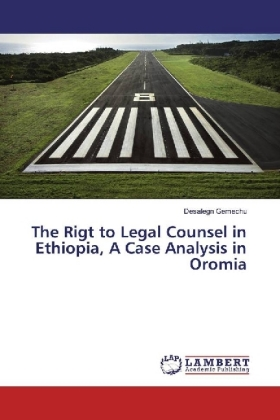 The Rigt to Legal Counsel in Ethiopia, A Case Analysis in Oromia | Dodax.at