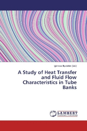 A Study of Heat Transfer and Fluid Flow Characteristics in Tube Banks | Dodax.pl
