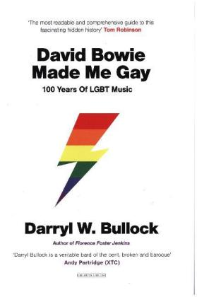 David Bowie Made Me Gay: 100 Years of LGBT Music | Dodax.es