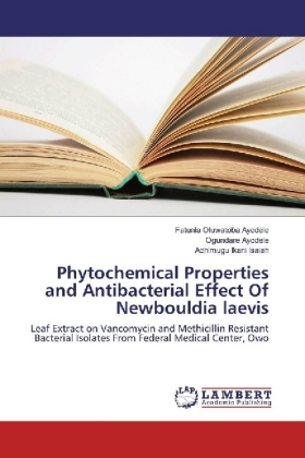 Phytochemical Properties and Antibacterial Effect Of Newbouldia laevis | Dodax.pl