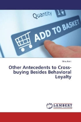 Other Antecedents to Cross-buying Besides Behavioral Loyalty | Dodax.de