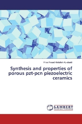 Synthesis and properties of porous pzt-pcn piezoelectric ceramics | Dodax.pl