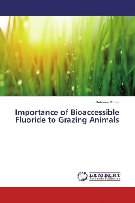 Importance of Bioaccessible Fluoride to Grazing Animals | Dodax.ch