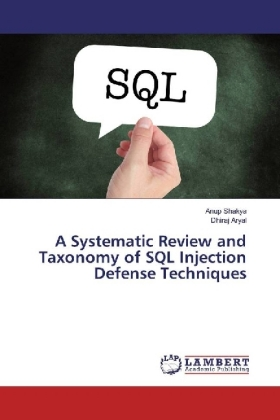 A Systematic Review and Taxonomy of SQL Injection Defense Techniques | Dodax.pl