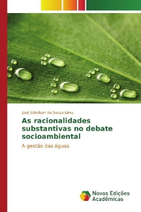 As racionalidades substantivas no debate socioambiental | Dodax.pl