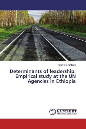 Determinants of leadership: Empirical study at the UN Agencies in Ethiopia | Dodax.pl