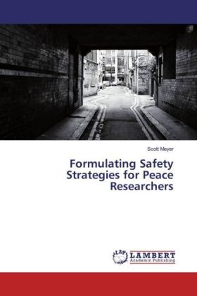 Formulating Safety Strategies for Peace Researchers   Dodax.pl