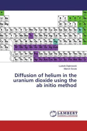 Diffusion of helium in the uranium dioxide using the ab initio method | Dodax.ch