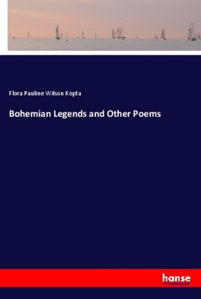 Bohemian Legends and Other Poems   Dodax.es