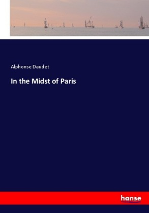In the Midst of Paris | Dodax.ch