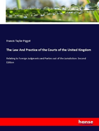 The Law And Practice of the Courts of the United Kingdom | Dodax.pl