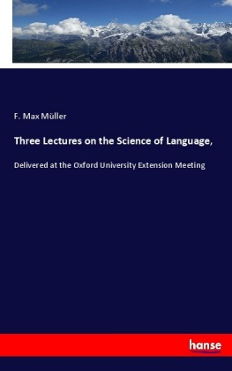 Three Lectures on the Science of Language, | Dodax.com