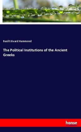 The Political Institutions of the Ancient Greeks | Dodax.de