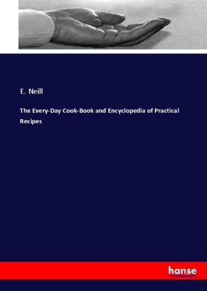 The Every-Day Cook-Book and Encyclopedia of Practical Recipes | Dodax.pl