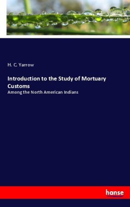 Introduction to the Study of Mortuary Customs | Dodax.de