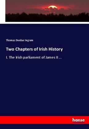 Two Chapters of Irish History | Dodax.at