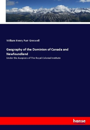 Geography of the Dominion of Canada and Newfoundland | Dodax.de