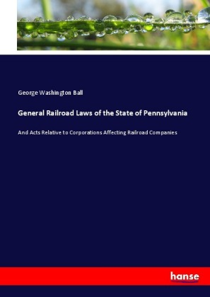 General Railroad Laws of the State of Pennsylvania | Dodax.at
