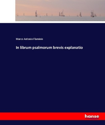 In librum psalmorum brevis explanatio | Dodax.ch