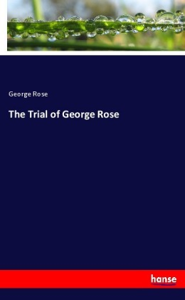 The Trial of George Rose | Dodax.de