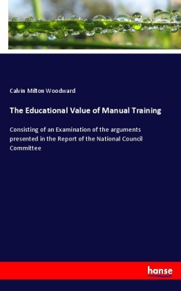 The Educational Value of Manual Training | Dodax.at