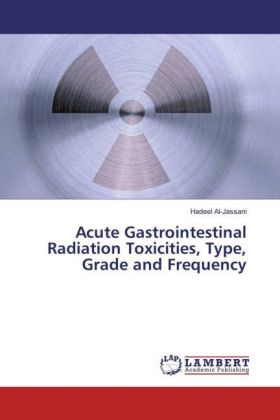 Acute Gastrointestinal Radiation Toxicities, Type, Grade and Frequency | Dodax.at