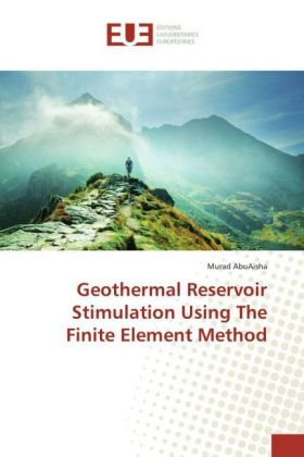 Geothermal Reservoir Stimulation Using The Finite Element Method | Dodax.de