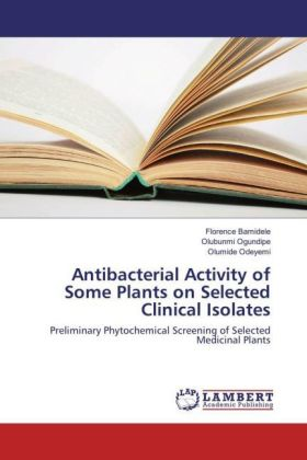 Antibacterial Activity of Some Plants on Selected Clinical Isolates | Dodax.pl