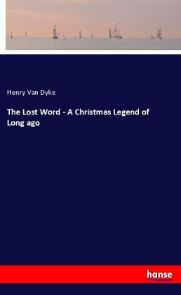 The Lost Word - A Christmas Legend of Long ago | Dodax.ch