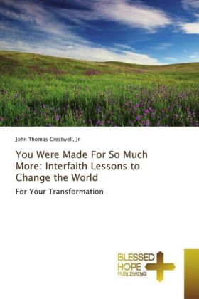 You Were Made For So Much More: Interfaith Lessons to Change the World | Dodax.ch