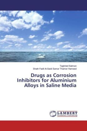 Drugs as Corrosion Inhibitors for Aluminium Alloys in Saline Media | Dodax.pl